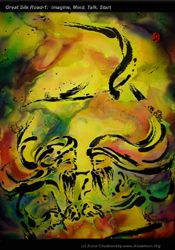Great Silk Road-1: Imagine, Mind, Talk, Start; 60 x 80 c?, Acryl, ABP