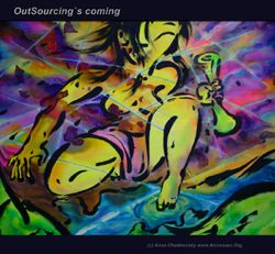OutSourcing`s coming, 100 x 80 c?, Acryl, ABP